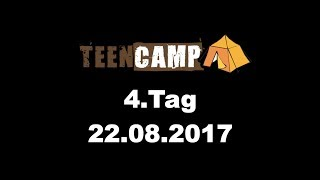 LUTHER Teencamp BW - 4. Tag 2017