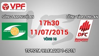 song lam nghe an vs dong tam long an - vleague 2015  full