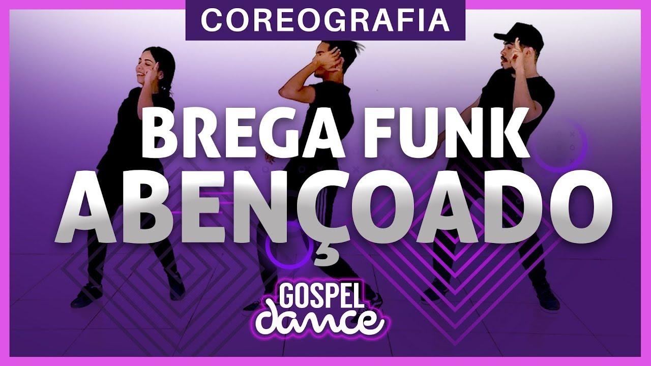 Gospel Dance - Brega Funk Abençoado - Bruninho Music e Tonzão