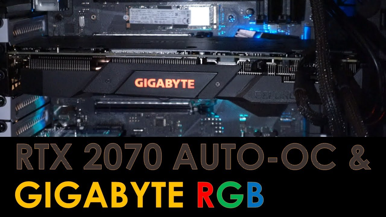 RTX 2070 Auto Overclocking & GIGABYTE WINDFORCE RGB
