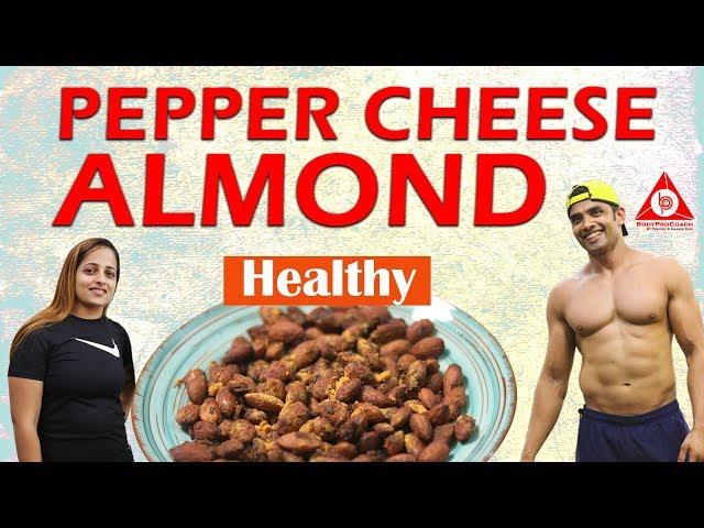 Healthy Pepper Cheese Almond   BodyProCoach   Praveen Nair   Maahek Nair