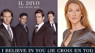 I Believe In You - IL Divo & Celine Dion Mp3