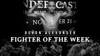 Fighter of the Week: Devon Alexander