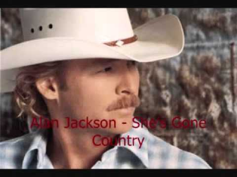 alan jackson - she's gone country