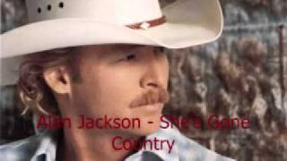 alan jackson shes gone country