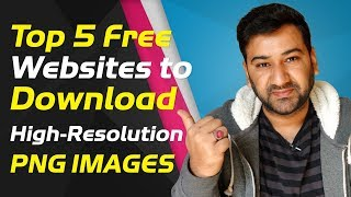 Tips And Tricks - Top 5 Best Ever Free Websites to Download PNG Images | Infotainment Urdu |