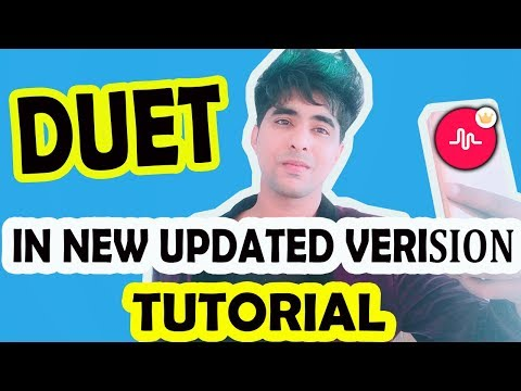 HOW TO MAKE DUET ON MUSICAL.LY NEW UPDATED VERSION | HOW TO DO DUET ON MUSICAL.LY TUTORIAL IN HINDI