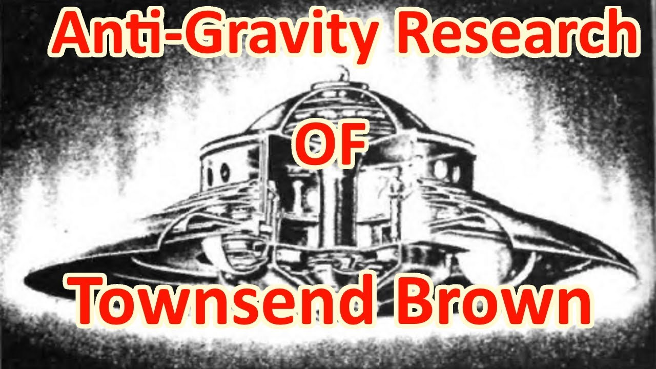 Anti-gravity Research and Life of Townsend Brown - The Out There Channel Episode#27 (13Aug2017)