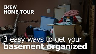 3 Easy Ways to Organize Your Basement - IKEA Home Tour