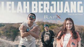 Download lagu RapX - Lelah Berjuang (Official Music Video)