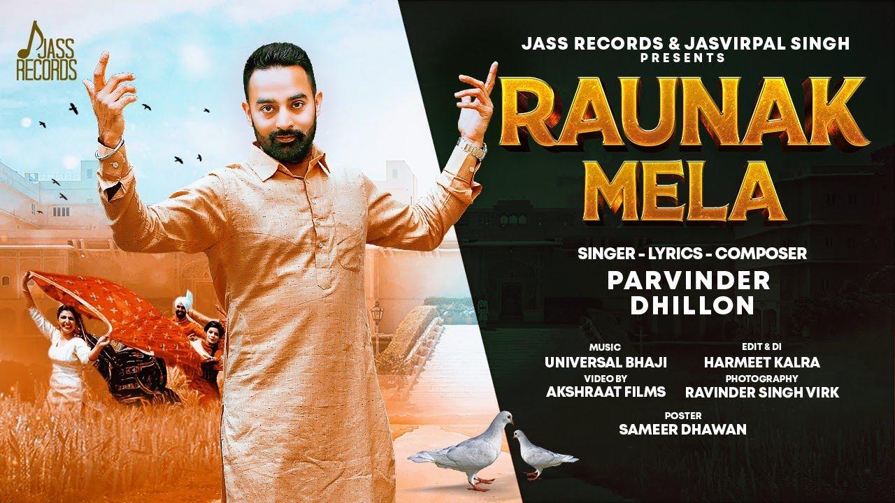 Raunak Mela   (Full HD)   Parvinder Dhillon   Latest Punjabi Songs 2020   Jass Records