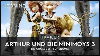 Arthur und die Minimoys 3 - Die große Entscheidung - Trailer (deutsch/german)