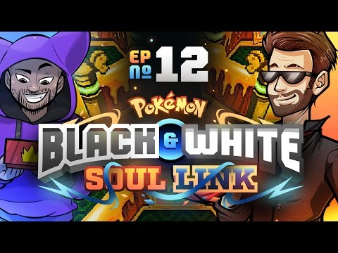 "Pokémon Black & White Soul Link Randomized Nuzlocke w/ ShadyPenguinn! - Ep 12 ""JUST MY LUCK"""