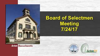 Board of Selectmen Meeting 7/24/17