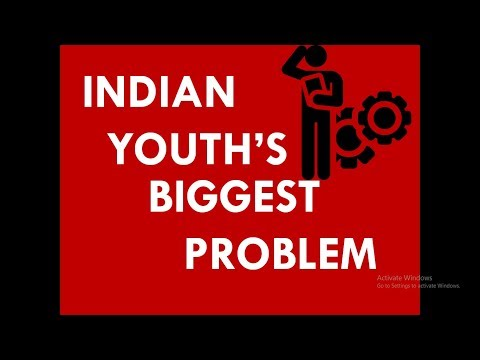 MUST WATCH The Biggest problem of Indian Youth