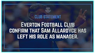 CONFIRMED: Sam Allardyce SACKED as Everton Manager with Marco Silva expected soon | Football News