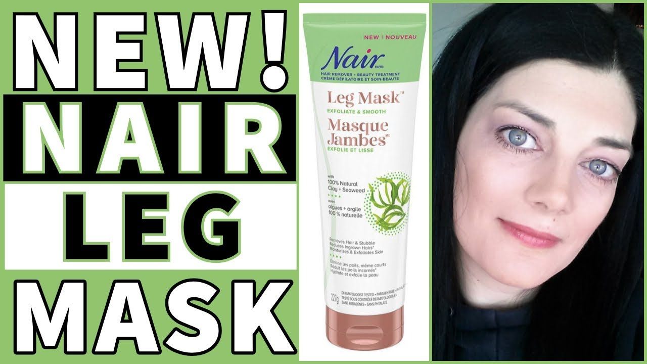 Nair Hair Remover Leg Mask Youtube