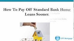 How to pay off your Standard Bank Home Loan faster!