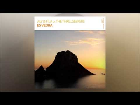 """Aly & Fila vs The Thrillseekers """"Es Vedra"""" (Extended Mix) *OUT NOW!*"""