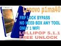 Lenovo P1ma40 Frp Remove