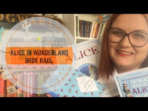 Alice in Wonderland Book Haul | Lauren and the Books