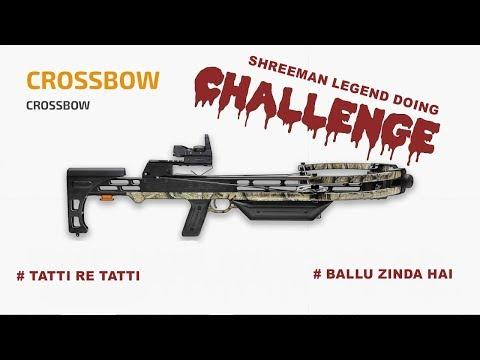 Crossbow Challenge ll With ShreeMan LegenD