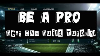 FIFA 15 Be A Pro: Best CAM Build Tutorial