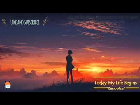 Nightcore: today my life begins by Bruno Mars with lyrics (2k HD)