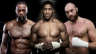 ANTHONY JOSHUA, TYSON FURY & DEONTAY WILDER.