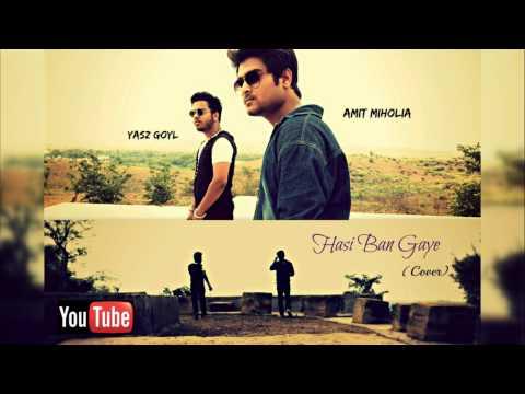 Hasi Ban Gaye (Reload) | Hamari Adhuri Kahani |  | Yasz Goyl & Amit Miholia | Bollywood Songs 2017