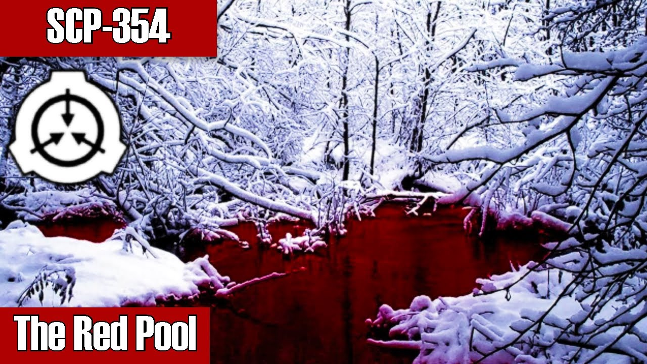 Download SCP-354 The Red Pool   object class keter   Portal / location / extradimensional scp