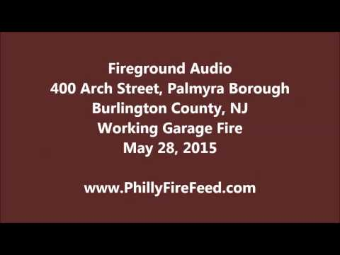 5-28-15, 400 Arch St, Palmyra, Burlington County, NJ, Garage Fire
