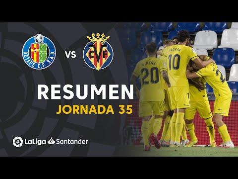 Resumen De Getafe CF Vs Villarreal CF (1-3)