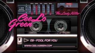 Cee Lo Green - 09 Fool For You - Album Preview