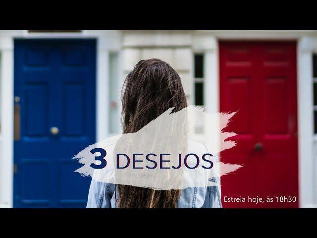 3 DESEJOS - 2 de 3 - Nosso Pão