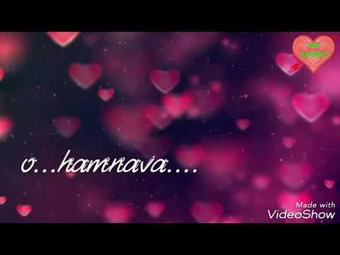 hamnava    whatsapp status lyrics video   ..twisted