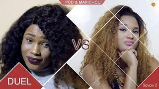 Duel - Pod et Marichou - Saison 2 - Marichou vs Eva