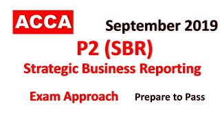 SBR - Day 01 - Sept 2019 ACCA Exam Approach Webinars Sept 2019 - Strategic Business Reporting (SBR)