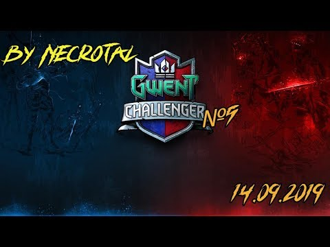 Комментируем Gwent Challenger #5 Feat Илья P_star. День 1