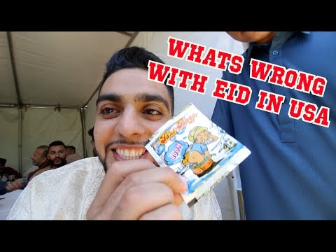 WHATS WRONG WITH EID IN AMERICA (Muslim Holiday)