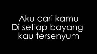 Payung Teduh - Kucari Kamu Lyrics