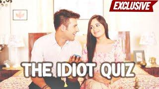 The Idiot Quiz with Ritvik Arora & Jannat Zubair Rahmani | Tu Aashiqui