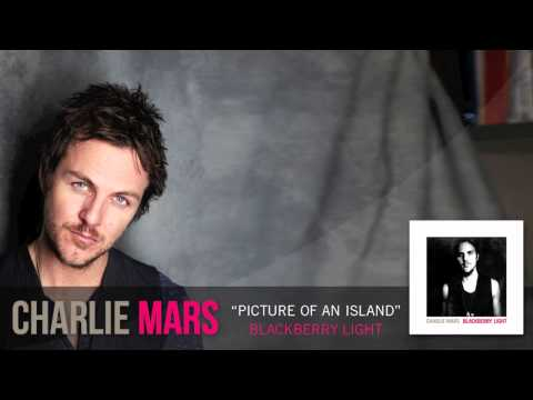 Charlie Mars - Picture Of An Island [Audio Only]