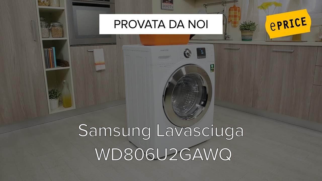Video Recensione Lavasciuga Samsung WD806U2GAWQ