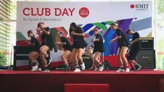 [RMIT SGS Dance Club] Club Day 2015B - Choreography