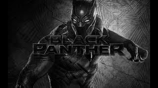 BLACK PANTHER  HD !!!  ЧЁРНАЯ ПАНТЕРА ( Русский ТРЕЙЛЕР 2018 в HD ) ФАНТАСТИКА , ТРИЛЛЕР