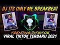 Dj Its Only Me Breakbeat Remix Viral Tiktok Sound Ronald 3D🎶