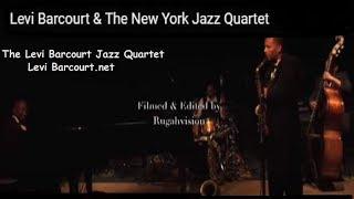 "Levi Barcourt & The New York Jazz Quartet ""MoonDance"""