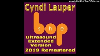 Cyndi Lauper - She Bop (Ultrasound Extended Version - 2019 Remastered)