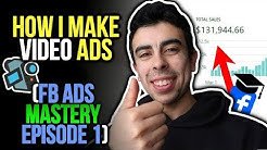 HOW I MAKE MY VIDEO ADS FOR SHOPIFY DROPSHIPPING - FACEBOOK ADS MASTERY: EPISODE 1 :)
